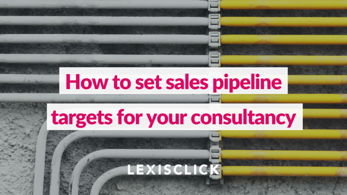 How to set sales pipeline targets for your consultancy