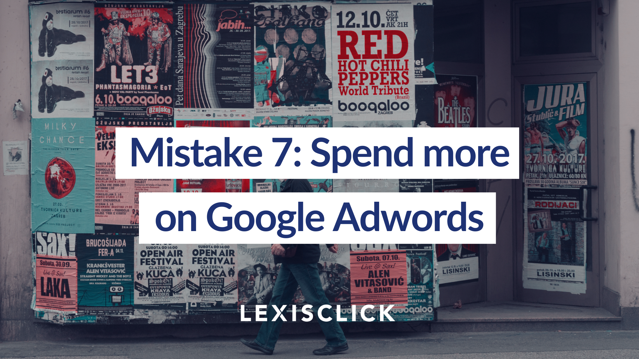 Mistake 7 Spend more on Google Adwords