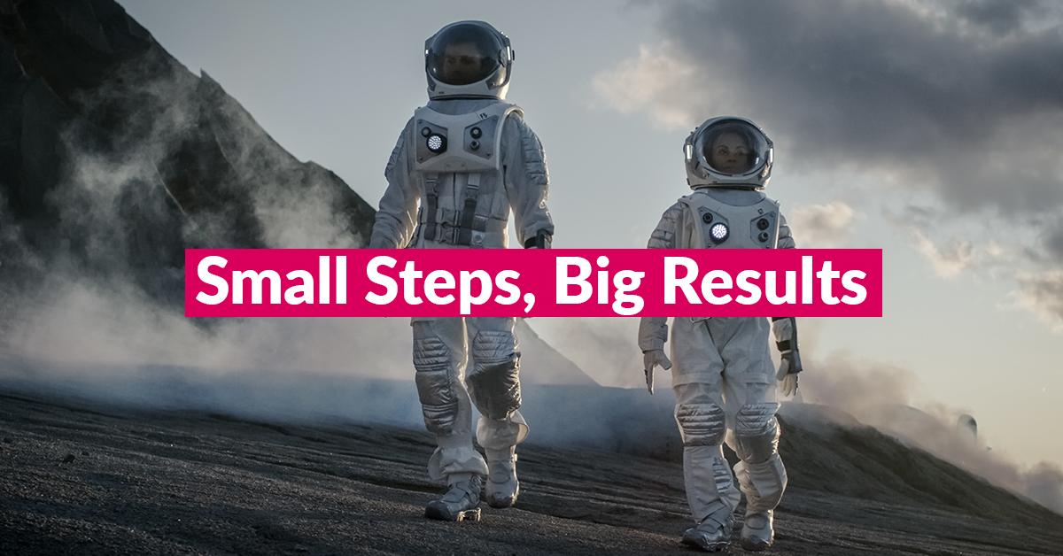 small steps big results blog image